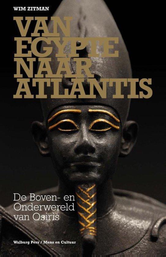 Van Egypte naar Atlantis - Wim Zitman |