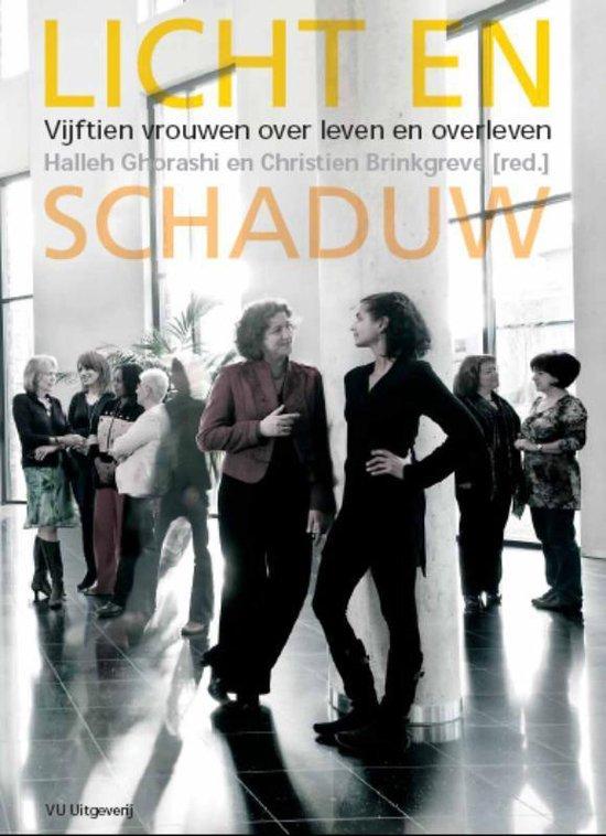 Licht en schaduw, Vijftien vrouwen over leven en overleven - Christien Brinkgreve | Fthsonline.com