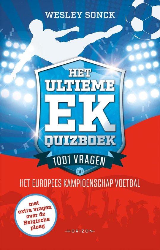 Het ultieme EK quizboek - Wesley Sonck | Fthsonline.com