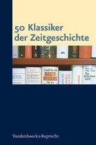 50 Klassiker Der Zeitgeschichte