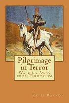 Pilgrimage in Terror