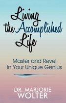 Living the Accomplished Life