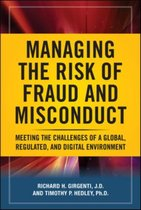Managing the Risk of Fraud and Misconduct