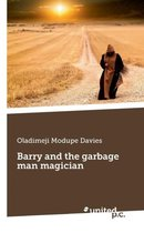 Barry and the garbage man magician