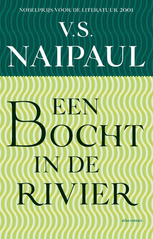 De twintigste eeuw 21 - Een bocht in de rivier - V.S. Naipaul   Fthsonline.com