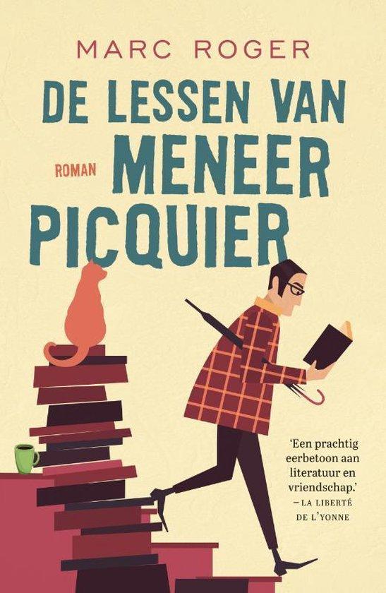 De lessen van meneer Picquier - Marc Roger | Fthsonline.com