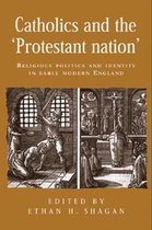Catholics and the 'Protestant Nation'