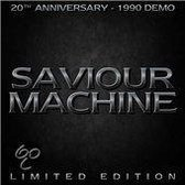 Saviour Machine (20Th Anniversary)