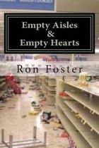Empty Aisles & Empty Hearts