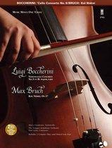 Boccherini - Violoncello Concerto No. 9 in B-Flat Major, G482 & Bruch - Kol Nidrei, Op. 47