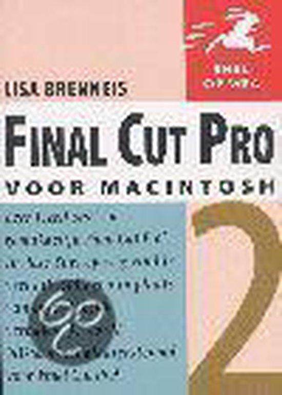 Snel op weg final cut pro 2 - Brenneis Lisa |