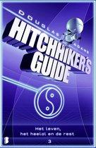 Hitchhiker's guide 3 - Het leven, het heelal en de rest