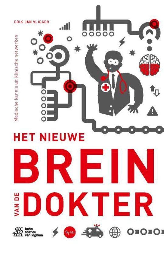 Bol Com Het Nieuwe Brein Van De Dokter 9789036820004 Erik Jan Vlieger Boeken