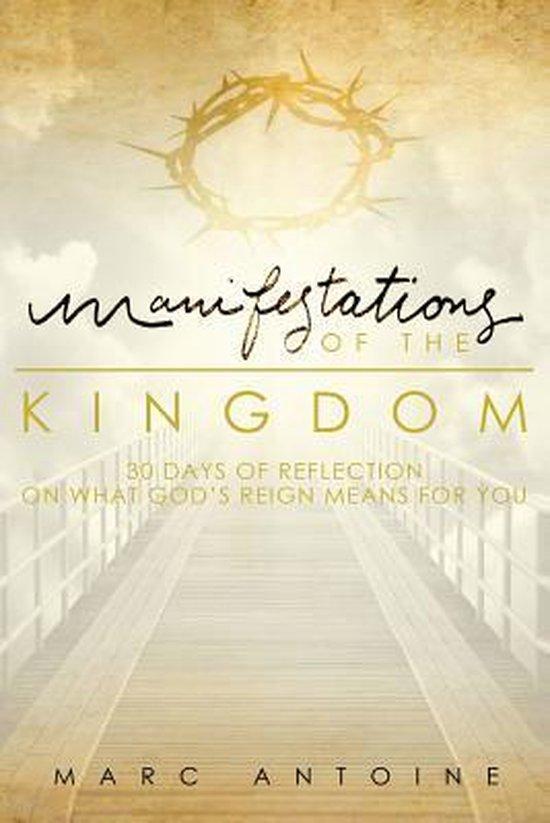 Manifestations of the Kingdom