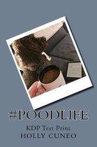 #PoodLife