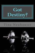 Got Destiny?