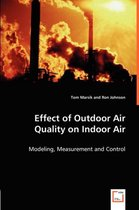 Effect of Outdoor Air Quality on Indoor Air
