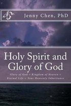 The Holy Spirit and Glory of God