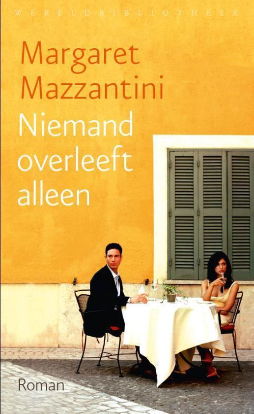 Niemand overleeft alleen - Margaret Mazzantini |