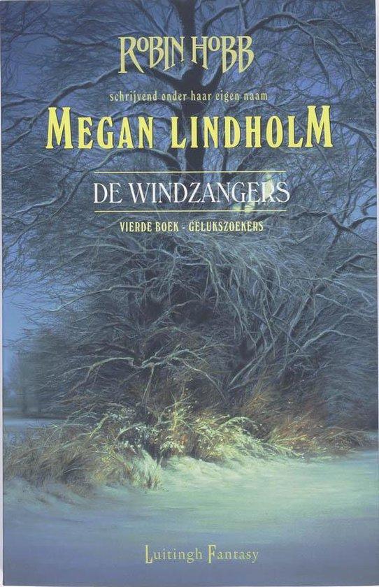 Gelukszoekers - Megan Lindholm |