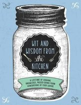 Wit and Wisdom of the Kitchen