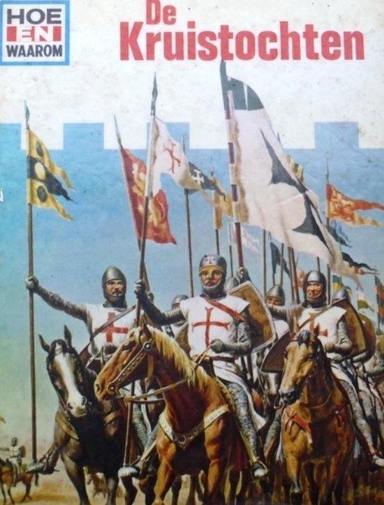 Hoe en waarom boek kruistochten - Onbekend |