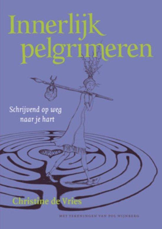Innerlijk pelgrimeren - Chr. De Vries | Fthsonline.com