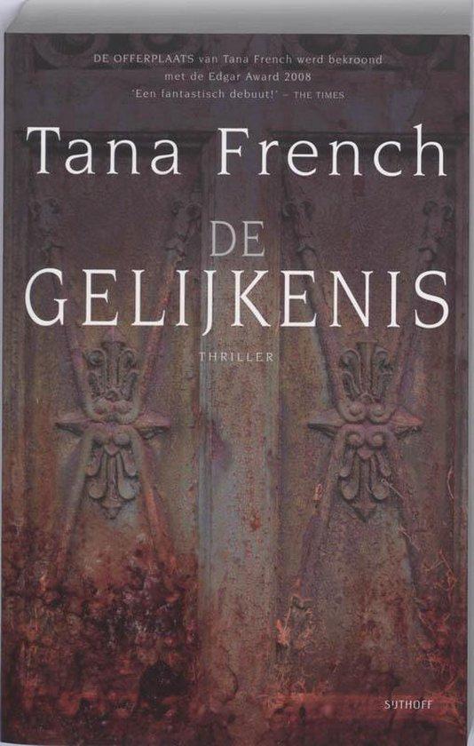 De Gelijkenis - Tana French |