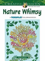 Creative Haven Nature Whimsy Coloring Book