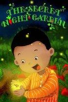 The Secret Night Garden