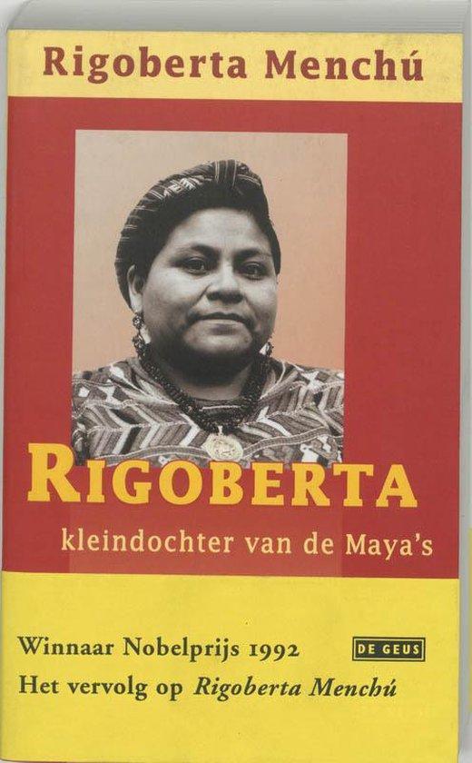 Rigoberta, kleindochter van de maya's - R. Menchu pdf epub