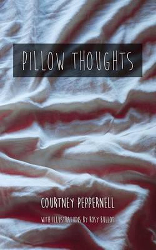 Boek cover Pillow Thoughts van Courtney Peppernell (Paperback)