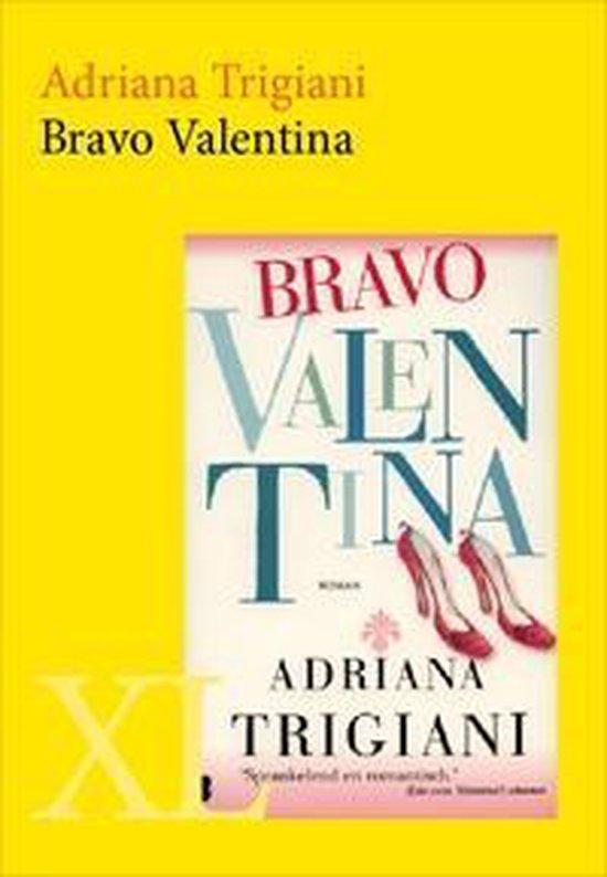 XL 1788 - Bravo Valentina - Adriana Trigiani |