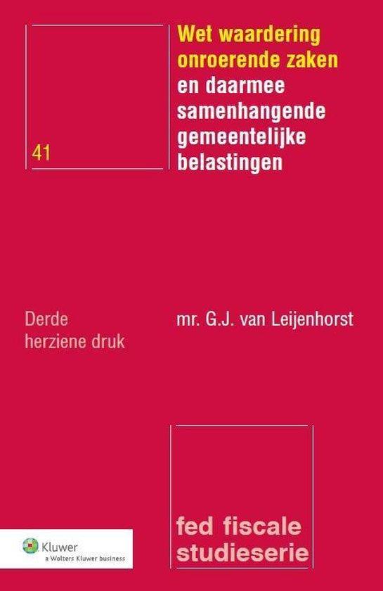 Fed fiscale studieserie 41 - Wet waardering onroerende zaken - Hans van Leijenhorst |
