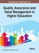 Handbook of Research on Quality Assurance and Value Management in Higher Education