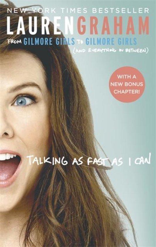Boek cover Talking As Fast As I Can van Lauren Graham (Paperback)