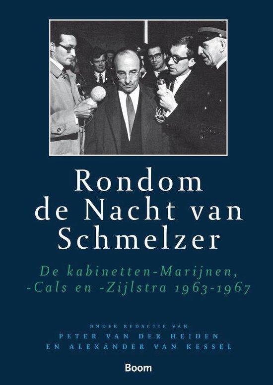 Parlementaire geschiedenis van Nederland na 1945 8 - Rondom de Nacht van Schmelzer - Peter van der Heiden |