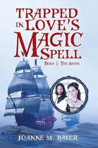 Trapped in Love'S Magic Spell