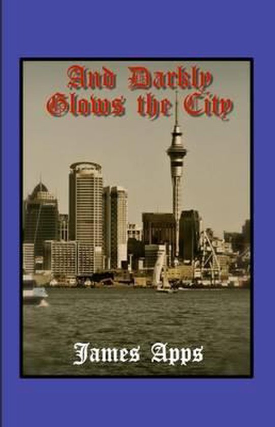 And Darkly Glows the City