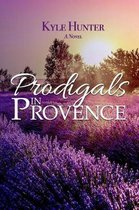 Prodigals in Provence