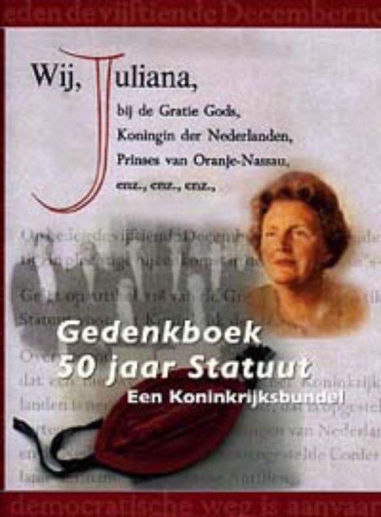 Gedenkboek 50 Jaar Statuut - Alice van Romondt  