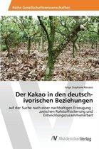 Der Kakao in Den Deutsch-Ivorischen Beziehungen