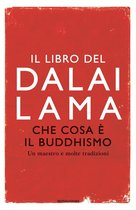 Che cosa �� il Buddhismo