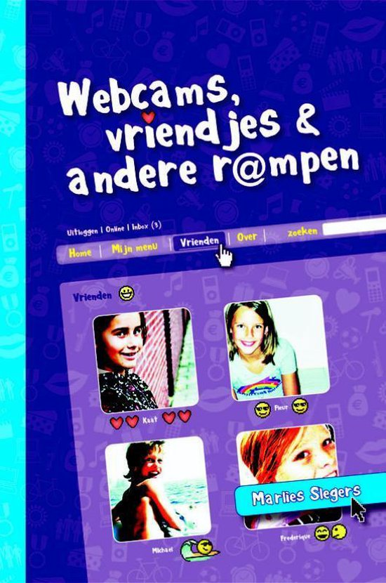 Webcams, Vriendjes En Andere Rampen