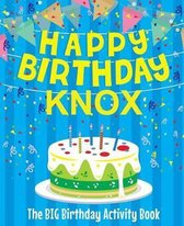 Happy Birthday Knox - The Big Birthday Activity Book
