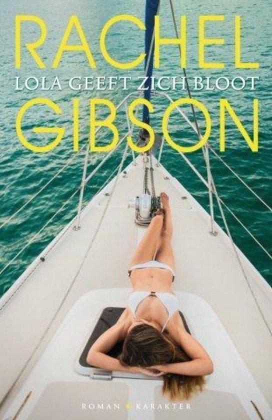 Lola geeft zich bloot - Rachel Gibson |