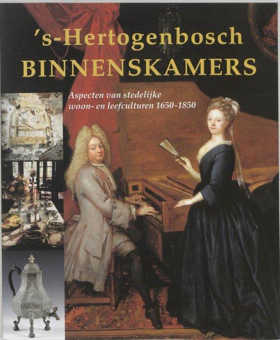 Cover van het boek ''s-Hertogenbosch binnenskamers'
