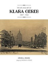 The Life and Art of Klara Gereb (1897 -1944)