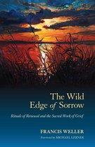 The Wild Edge of Sorrow