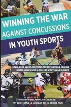 Winning the War Against Concussions in Youth Sports